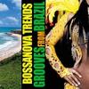 Cover of the album Bossanova Trends Grooves from Brazil