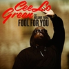 Cover of the album Fool for You (feat. Melanie Fiona) - Single