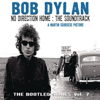 Couverture du titre The Bootleg Series, Vol. 7: No Direction Home: The Soundtrack (A Martin Scorsese Picture)