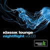 Cover of the album Klassik Lounge: Nightflight, Volume 03