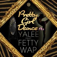 Couverture du titre Pretty Girl Dance Pt. 2 (feat. Fetty Wap) - Single