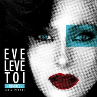 Cover of the track Eve lève toi (Remixes) - EP