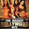 Couverture de l'album The Biggest Bollywood Hits