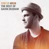 Couverture de l'album Finest Hour: The Best of Gavin DeGraw