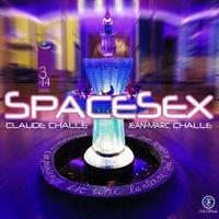 Cover of the track Space Sex (Mixed By Claude Challe & Jean-Marc Challe)