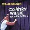 Couverture de l'album Country Willie: His Own Songs