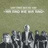 Couverture du titre Wir sind wie wir sind (Discomix) [feat. X-Ray]