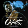 Cover of the album Odetta Sings the Blues / Sometimes I Feel Like Cryin'