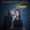 Cover of the track Cuando Se Juega Con Fuego