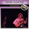 Cover of the album Mark-Almond Band San Francisco Live
