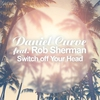 Cover of the album Switch off Your Head (feat. Rob Sherman) - Single