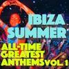 Couverture de l'album Ibiza Summer: All-Time Greatest Anthems, Vol. 1