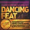 Cover of the album Random Movement - Dancing Feat Remixes - Single