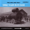 Cover of the album The Smoke Wagon Blues Band