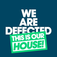 Cover of the track We Are Defected. This Is Our House!