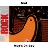 Couverture de l'album Mud's Oh Boy