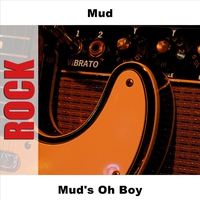 Cover of the track Mud's Oh Boy