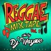 Cover of the album Reggae Mixtape Vol. 1 (Mixed by DJ Wayne)