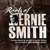 Couverture de l'album Roots of Ernie Smith