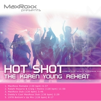 Couverture du titre Hot Shot – The Karen Young Reheat