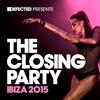 Couverture de l'album Defected Presents the Closing Party Ibiza 2015