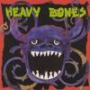 Couverture de l'album Heavy Bones