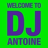 Cover of the album Welcome to DJ Antoine