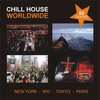 Cover of the album Chill House Worldwide