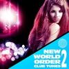 Couverture de l'album New World Order Club Tunes, Vol. 2 (Ultra Top Trance Anthems)