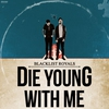 Cover of the album Die Young With Me