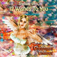 Couverture du titre 12 Wishes To You - Christmas Chillout