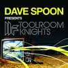 Cover of the album Dave Spoon Presents Toolroom Knights