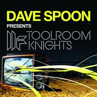 Couverture du titre Dave Spoon Presents Toolroom Knights