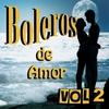 Couverture de l'album Boleros de Amor Vol 2