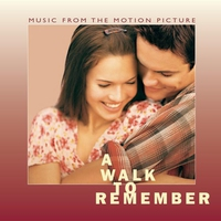 Cover of the track A Walk to Remember: Music From the Motion Picture