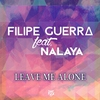 Cover of the track Leave Me Alone (feat. Nalaya) [Radio Edit]