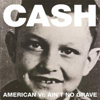 Cover of the track American VI: Ain't No Grave