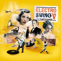 Cover of the track Electro Swing, vol. 5 By Bart & Baker