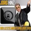 Couverture de l'album Der Letzte macht das Licht aus! - Single