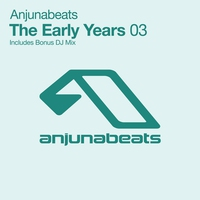 Cover of the track Anjunabeats the Early Years 03