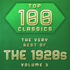 Cover of the album Top 100 Classics - The Very Best of the 1920's, Vol. 3