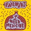 Cover of the album I Need Medicine - EP