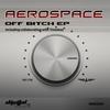 Couverture de l'album Off Bitch EP - Single