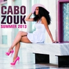 Cover of the album Cabo Zouk Summer 2013