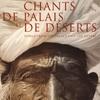 Couverture de l'album Chants de Palais et de Déserts