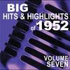 Couverture de l'album Big Hits & Highlights of 1952 Volume 7