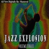 Cover of the album Jazz Explosion - Volume 3