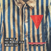 Cover of the track Und weil der Mensch ein Mensch ist (Lager Lieder Widerstand)