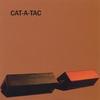 Cover of the album CAT-A-TAC