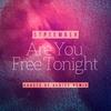 Couverture de l'album Are You Free Tonight (Ghosts of Venice Remix) - Single
